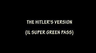 The Hitler's version #1 – Super Green Pass